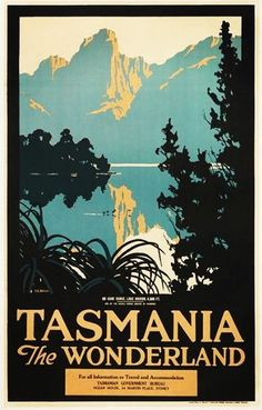 Tasmania 'The Wonderland' an early poster from the Tasmanian Government (Tourist) Bureau Sydney Office which acted like an 'embassy' for Tasmania on the Australian mainland. The Bureau morphed to become Tourism Tasmania and the mainland offices became Travel Centres, however with changing methods of travel booking (ie a move to online) the Travel Centres were closed in the early 1990's. Image sourced from Ida-Sofie Sellerup -  Danish exchange student.