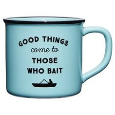 Camping Mug – Good Things Come to Those Who Bait