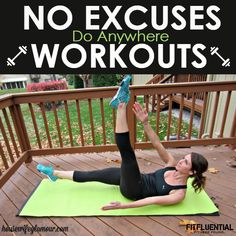 No Excuses! Workouts you can do anywhere No Excuses Workout, Lose Fat Workout, Belly Fat Workout, Killer Workouts, Toning Workouts, Easy Workouts, Workout Tips, Hotel Room Workout, Gym Routine