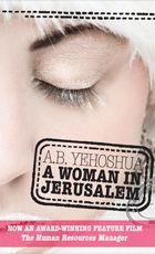 A. B. Yehoshua - A Woman in Jerusalem #ABYehoshua #HalbanPublishers