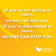 If you're not willing to learn, no one can help you. If you're determined to learn NO ONE CAN STOP YOU. #motivation #study #inspire