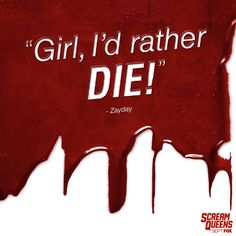 Be careful what you wish for. Catch the 2-Hour Premiere Tuesday, September 22! #ScreamQueens #Zayday #Quote