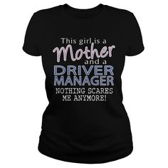 This Girl Is Grant Manager Mother Nothing Scares Me Anymore ! T-Shirts, Hoodies Mother Gifts, Mother Mother, Mother Family, Mother Birthday, Dress Shirts, Hoodie Dress, Zip Hoodie, Shirt Outfit, Yoga Fashion