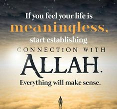 A connection with Allah is the most important!   #Allah #IslamicQuotes #Islam