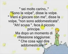 Il piccolo principe - un capolavoro The Little Prince, Carpe Diem, Storytelling, My Favorite Things, Words, Quotes, Inspiration, Frozen, Reading