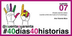#40días40historias #Cuentacuarenta2017