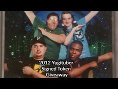 2012 Signed Yugituber Token Giveaway (Ends March 24, 2016)