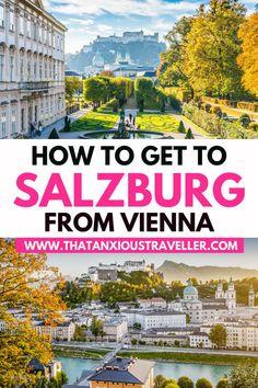 Vienna to Salzburg Day Trip Guide! Travel Europe Cheap, European Travel Tips, Travel Through Europe, Europe Travel Guide, France Travel, Italy Travel, Travel Guides, Travel Destinations, Visit Austria