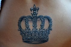 Crown tattoo.. We can't all be princesses, someone needs to clap as I walk by..