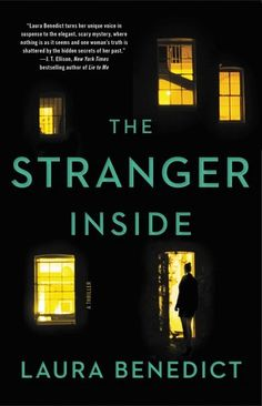 Buy The Stranger Inside by Laura Benedict at Mighty Ape NZ. An incredibly tense and twisty psychological thriller, for fans of THE COUPLE NEXT DOOR. There's a stranger in your house. Good Books, Books To Read, My Books, Liane Moriarty, Thriller Books, Reading Lists, Book 1, Book Nerd, Book Worms