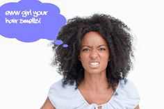 Does Your Hair Smell? - How To Avoid Bad Odors Coming From Your Hair And Scalp  Read the article here - http://www.blackhairinformation.com/growth/hair-problems/does-your-hair-smell-how-to-avoid-bad-odors-coming-from-your-hair-and-scalp/