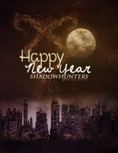 I posted this last year, but to celebrate 2014, Happy New Year Mortal Instruments and Infernal Devices' Shadowhunters! The Year of City of Heavenly Fire which is extremely exciting!