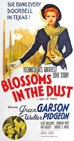BLOSSOMS IN THE DUST starring Greer Garson & Walter Pidgeon. Marsha Hunt is also in this one. It's a wonderful tear-jerker This is an excellent movie. Old Movie Posters, Classic Movie Posters, Cinema Posters, Film Posters, Disney Movie Posters, Iconic Movies, Old Movies, Vintage Movies, 1940s Movies