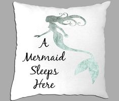A Mermaid Sleeps Here with a Mermaid Silhouette on White Pillow Cover