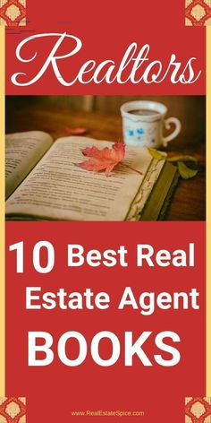 10 Best Real Estate Agent Books You Don't Want To Miss 10 Best Real Estate Agent Books. Written by an agent and business owner for agents and brokers. These offer unique tips for seasoned & new agents Real Estate Book, Real Estate License, Selling Real Estate, Real Estate Tips, Real Estate Business, Real Estate Investor, Real Estate Marketing, Real Estate Software, Good Books
