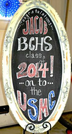 Graduation Chalkboard - Off to the USMC #oohrah