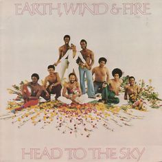 Album: Head To The Sky Artist: Earth Wind & Fire