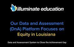Illuminate Education Equity Louisiana