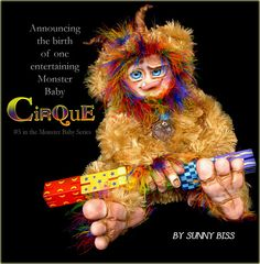 """""""CIRQUE"""" A monster ready to entertain you. Clay sculpture sewn into a soft poseable body. By Sunny Biss http://www.sunnybiss.com"""