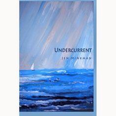 Tome Tender: Undercurrent by Jen Minkman