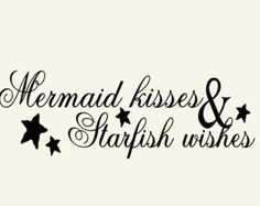 Mermaid Beach Decor Wall Decal Word Quotes, Mermaid Kisses and Starfish Wishes, vinyl lettering decoration letters
