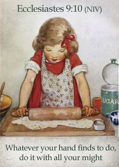 "November 1931 ~ ""Good Housekeeping"" Magazine Front Cover Illustration by Jessie Willcox Smith . Bible Scriptures, Bible Quotes, Quotable Quotes, Faith Quotes, Ecclesiastes 9, Colossians 3, Guter Rat, Time Warp, Good Housekeeping"
