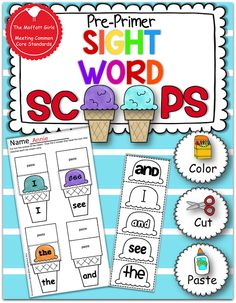 Sight Word Scoops! Love this I will be working with lauren on these they Match Avas Sight words for Kindergarten, Summer fun folder here we come!!!!