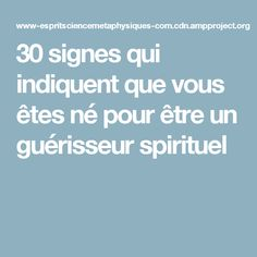 30 signes qui indiquent que vous êtes né pour être un guérisseur spirituel