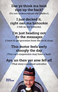 These make me laugh every time I read them (and I hear them in my head in a Scottish accent! Scottish Words, Scottish Quotes, Scottish People, Scottish Gaelic, Scottish Toast, Scottish Tweets, St Andrews Cross, Clan Macleod, Scottish Accent