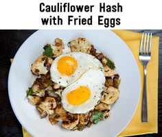 Cauliflower hash with fried eggs