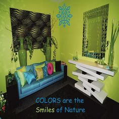 Colors are the Smiles of Nature ☞ http://madscreations.in #Luxuryhomes