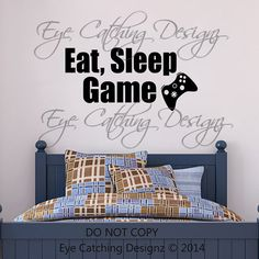 Eat Sleep Game Video Games Toy Room Playroom Man Cave Bedroom Lettering Wall Decal Vinyl Sticker Art Xbox... Oh this is so my son, Ha!