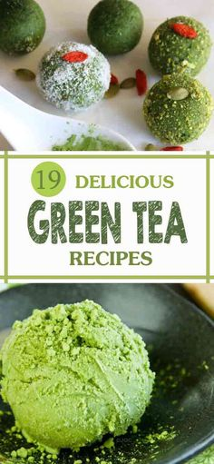19 delicious green tea recipes