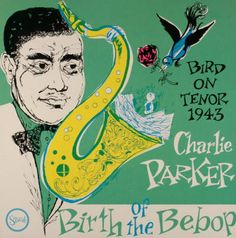 Charlie Parker,The Bird on the Bebop, Stash STCD 10, 1953