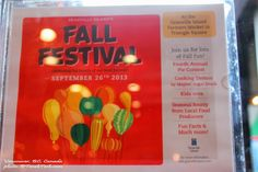 Granville Island Fall Festival Celebrating the bounty of our local harvest! September 26th 2013 9:00 am - 3:00 pm Triangle Square Granville...