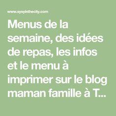 Menus de la semaine, des idées de repas, les infos et le menu à imprimer sur le blog maman famille à Toulouse, SysyInTheCity Pizza Wrap, Toulouse, Math Equations, Fish Finger, Curry Rice, Fish Finger, Meal Ideas