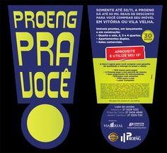 Para divulgar a promoção de fim de ano da Proeng, criamos uma campanha completa com peças em TV, rádio, jornal, entre outros, que divulga as vantagens para comprar imóveis em Jardim Camburi, Itapoã e Itaparica, com descontos de até R$ 50 mil entre outras vantagens.