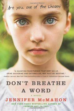 Don't Breathe a Word: A Novel by Jennifer McMahon