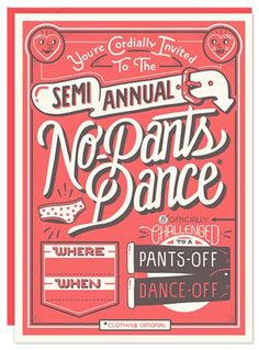No Pants Dance by 55 Hi's #poster #typography