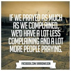 Pray instead of complaining - #TheStory #Moses #IsraelitesWandering  #TrustGodFully #DontComplain #Perspective