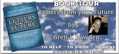 Letters from your Future by Brett L Bowden Book Tour Badge