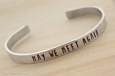 May We Meet Again The 100 Inspired Hand Stamped Cuff Bracelet by TheTrendyGeek on Etsy
