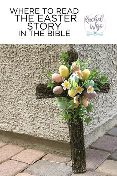 Where to Read the Easter Story in the Bible Easter Story Bible, Easter Poems, Ascension Of Jesus, Bible In A Year, Four Gospels, End Of The Age, Finding Jesus, Jesus Prayer, Jesus Resurrection