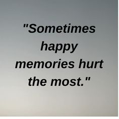 Life quotes about old memories and hurt - Welcome to our website, We hope you are satisfied with the content we offer. If there is a problem - Crush Quotes, Wisdom Quotes, Life Quotes, Words Hurt Quotes, Reality Quotes, Mood Quotes, Grieving Quotes, Best Friendship Quotes, Memories Quotes