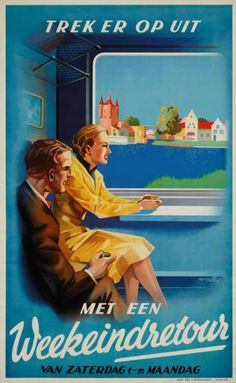 Dutch railway posters of the Tourism Poster, Poster Ads, Advertising Poster, Train Posters, Railway Posters, Bus Travel, Travel And Tourism, Good Advertisements, Trains
