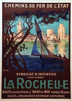 chemins de fer de l'état - La Rochelle - vers 1920 - France - Tourism Poster, Poster Ads, Vintage Advertisements, Vintage Ads, Railway Posters, Ville France, Vintage Artwork, Vintage Travel Posters, Illustrations And Posters