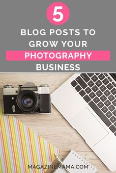 Do you know you need to blog, but you struggle to know what to blog about? Here are a 5 blog posts that will help grow your photography business: http://www.magazinemama.com/blogs/editors-blog/86883268-5-blog-posts-to-grow-your-photography-business