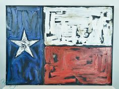 On roofing felt with text surrounding it?  RT Texas Flag  30 x 40 textured acrylic painting by KamLeauanae, $550.00