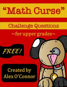 FREE math worksheet to go along with the book Math Curse! Includes questions from the book for students to answer! Math Teacher, Math Classroom, Teaching Math, Teaching Resources, Teaching Ideas, Math Literature, Math Books, Fun Math, Math Activities