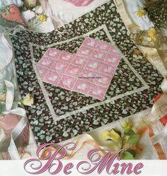 Be Mine Quilt Pattern Pieced/Embellish/Doily SR
